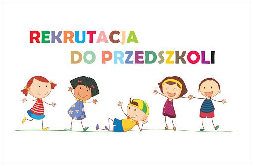 Rekrutacja do przedszkola 2021/2022